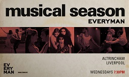 Musical Season Altrincham & Liverpool